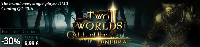 Two Worlds II: Call of the Tenebrae Pre-Order Offer